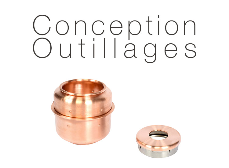Conception outillages